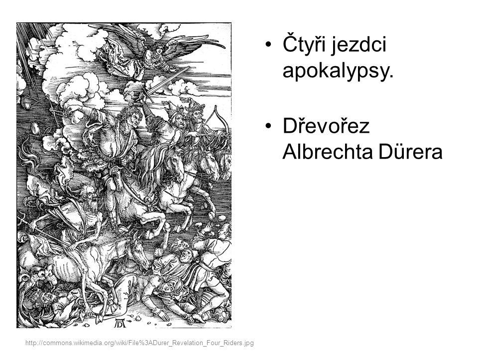 Čtyři jezdci apokalypsy.