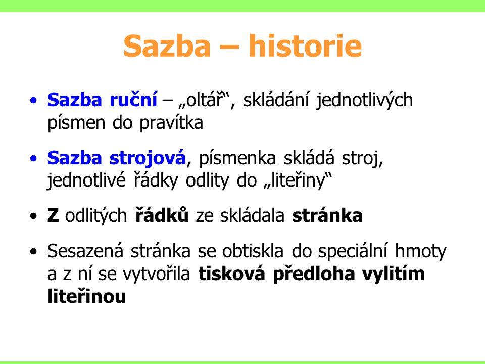 """Sazba – historie Sazba ruční – """"oltář , skládání jednotlivých písmen do pravítka."""