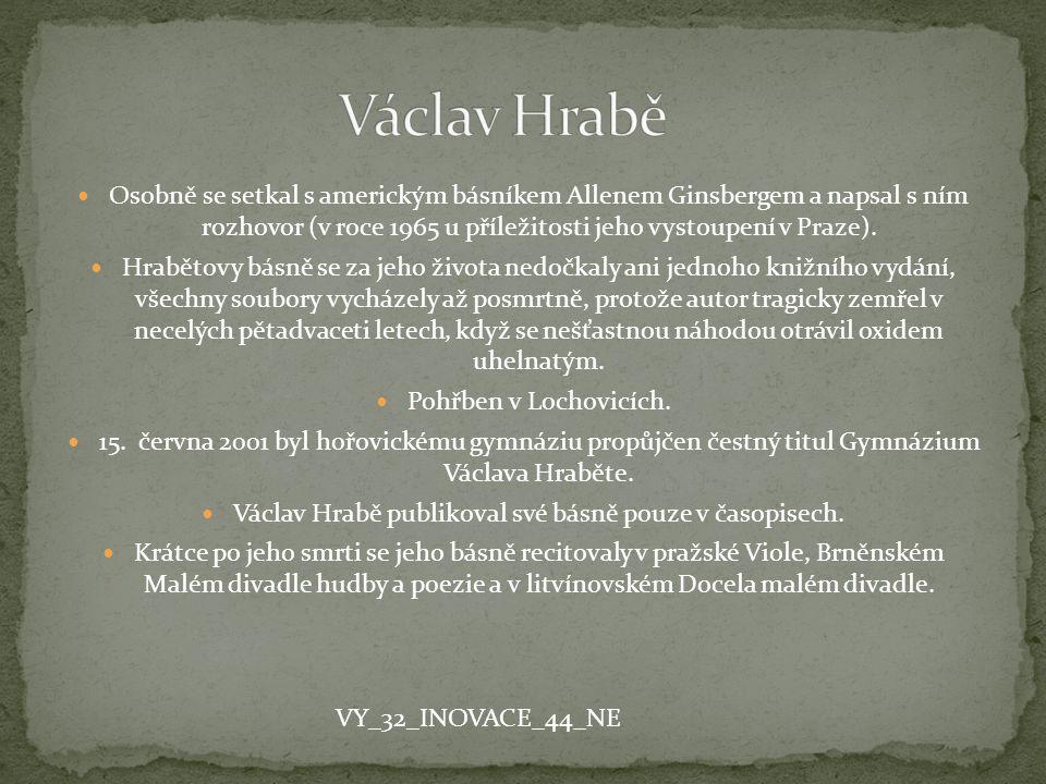 Václav Hrabě publikoval své básně pouze v časopisech.