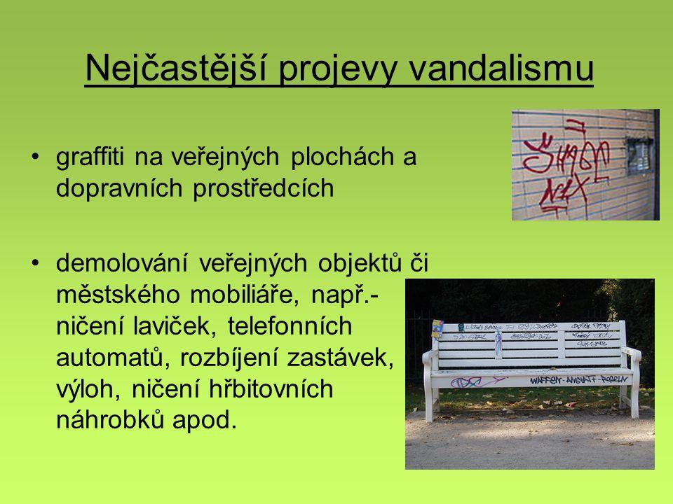 Nejčastější projevy vandalismu