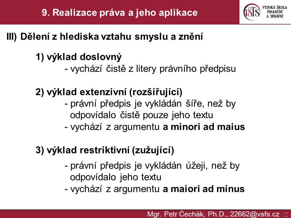 9. Realizace práva a jeho aplikace