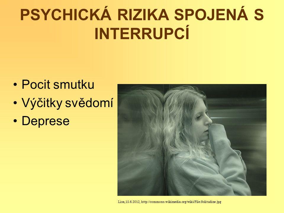 PSYCHICKÁ RIZIKA SPOJENÁ S INTERRUPCÍ
