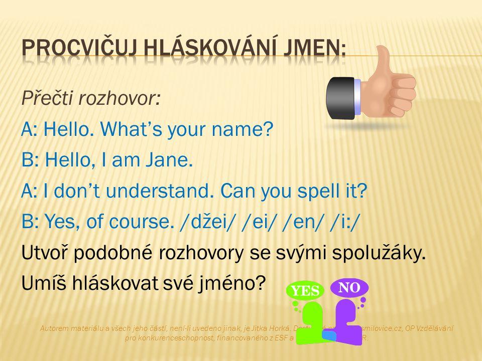 Procvičuj hláskování jmen: