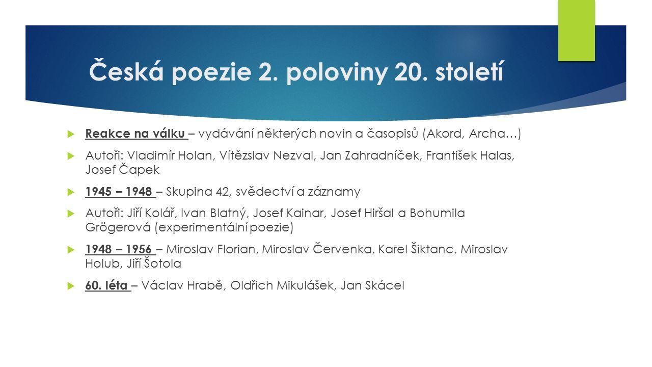 Česká poezie 2. poloviny 20. století