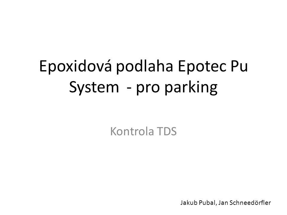 Epoxidová podlaha Epotec Pu System - pro parking