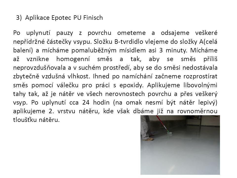 3) Aplikace Epotec PU Finisch