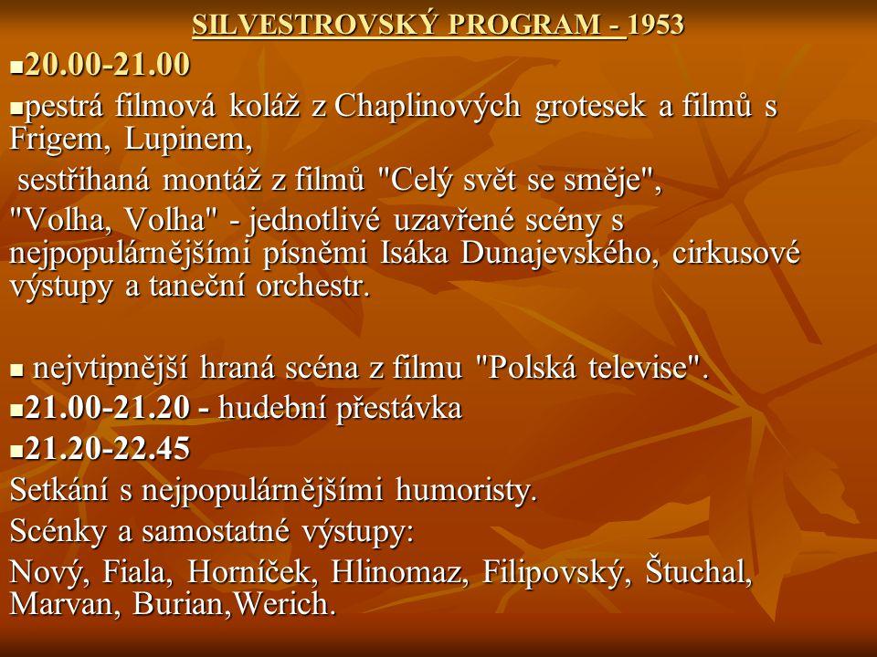 SILVESTROVSKÝ PROGRAM - 1953