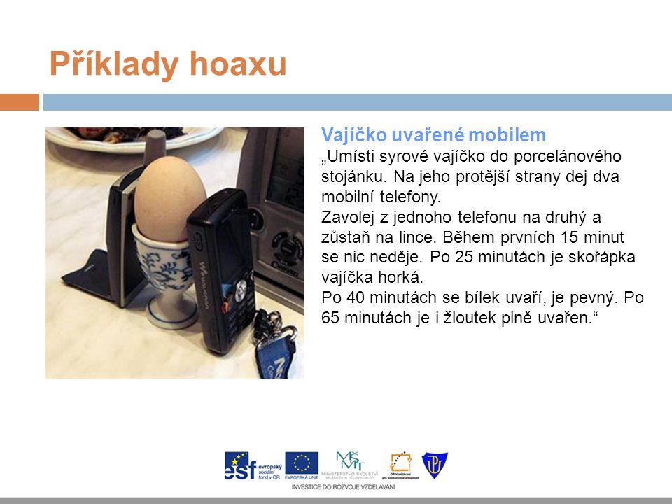 Příklady hoaxu Vajíčko uvařené mobilem