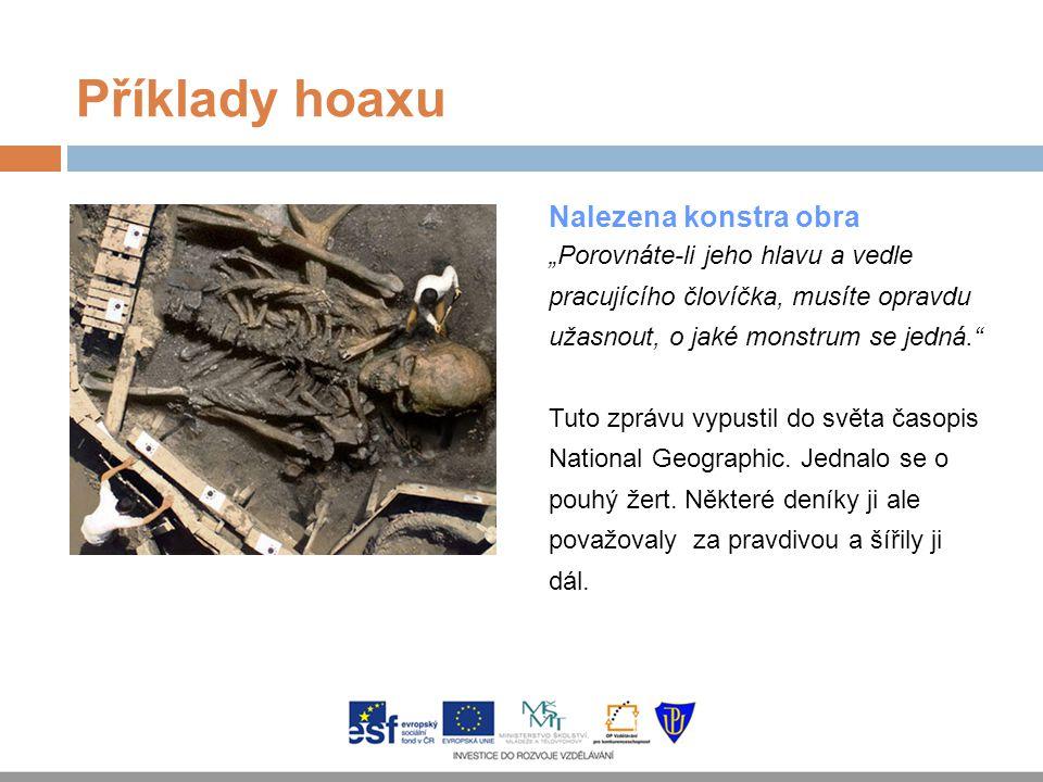 Příklady hoaxu Nalezena konstra obra