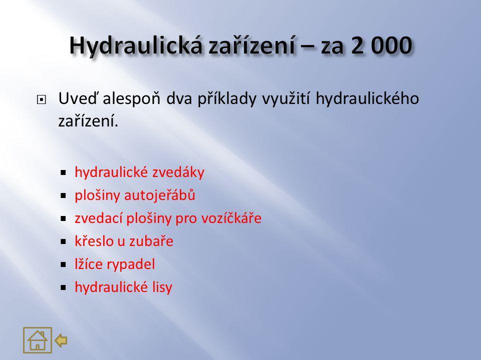Hydraulická zařízení – za 2 000