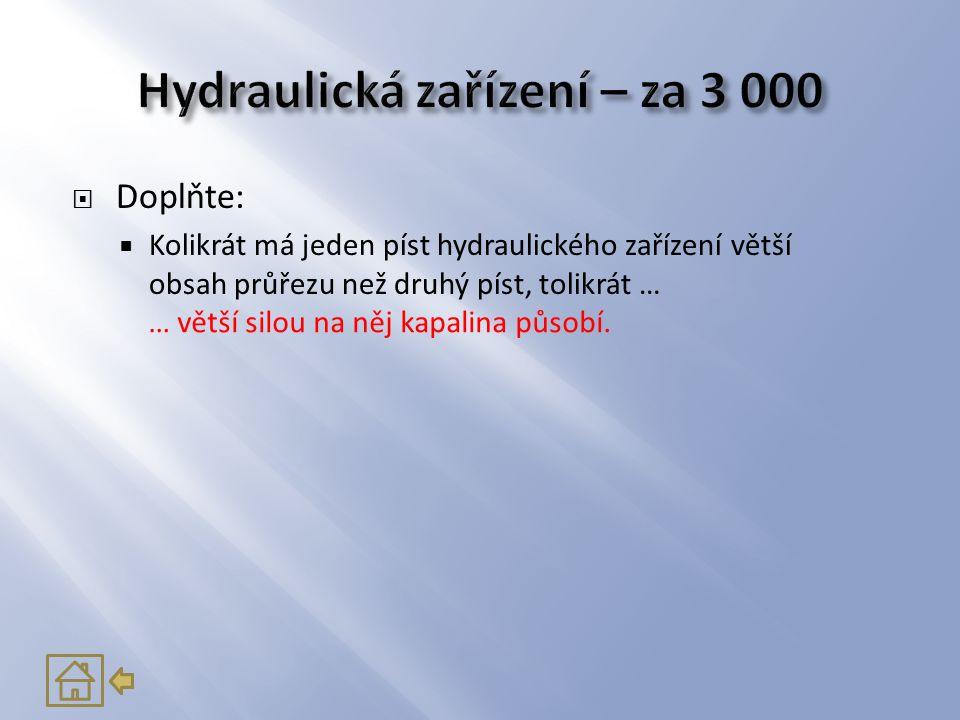 Hydraulická zařízení – za 3 000
