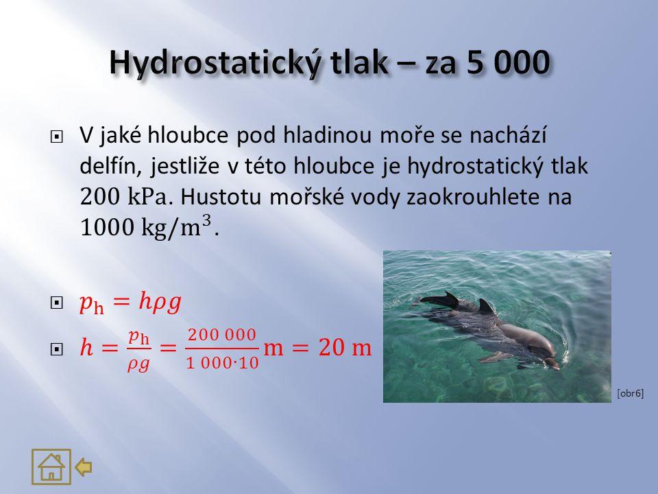 Hydrostatický tlak – za 5 000
