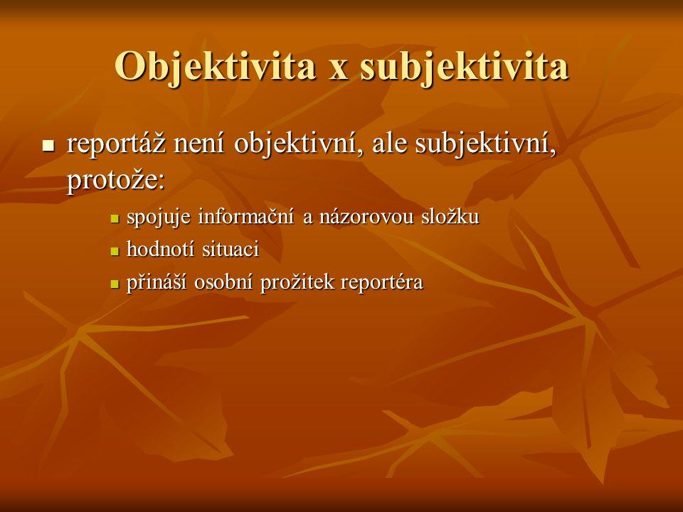 Objektivita x subjektivita