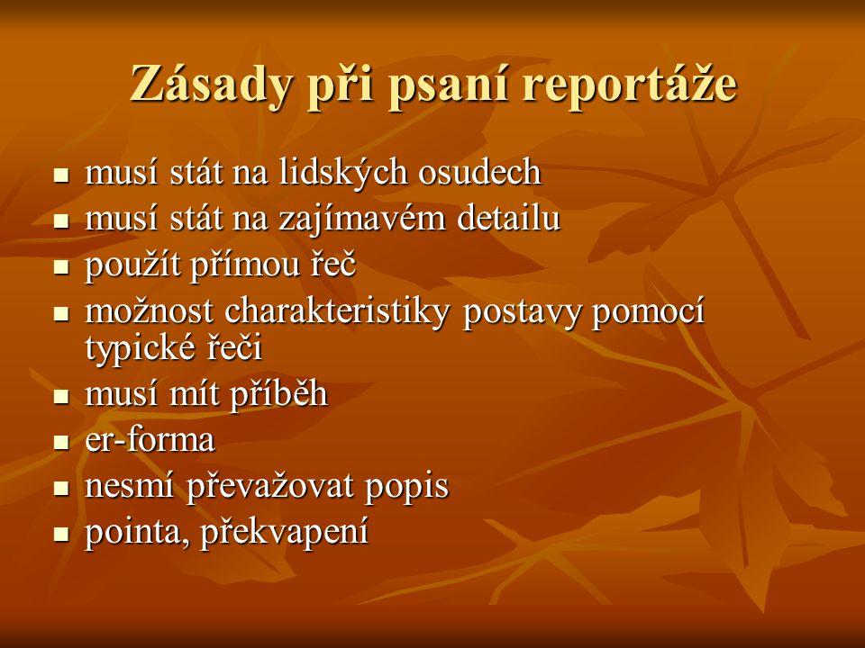 Zásady při psaní reportáže