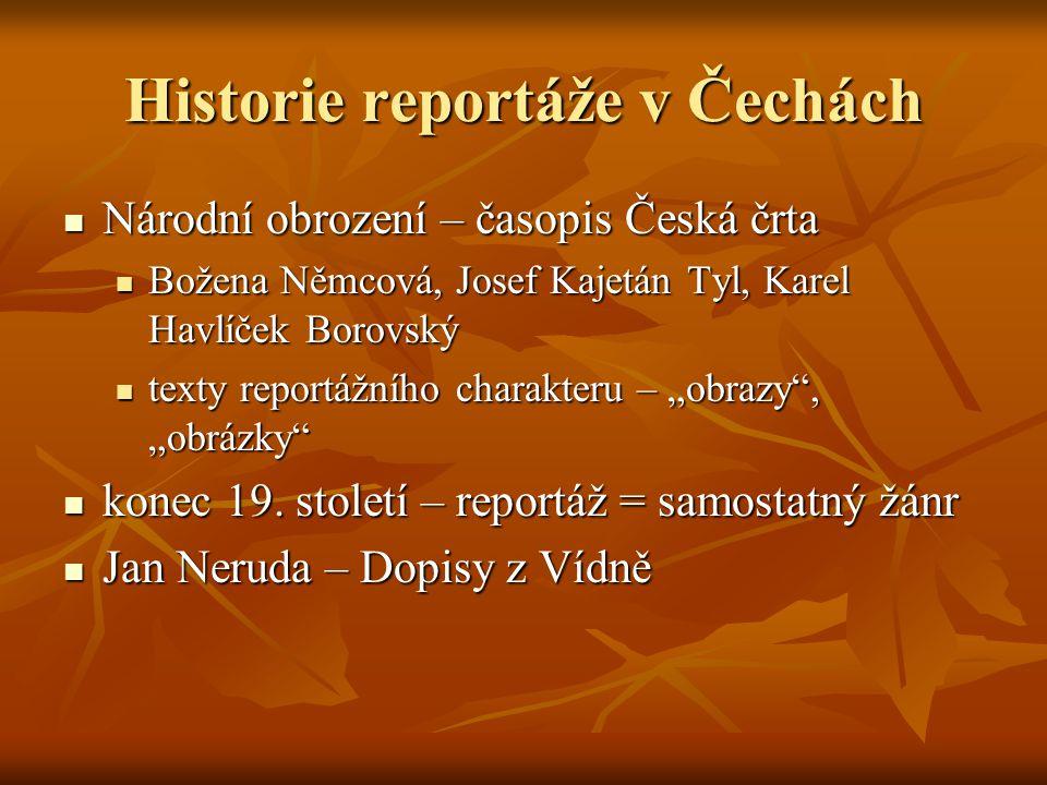 Historie reportáže v Čechách
