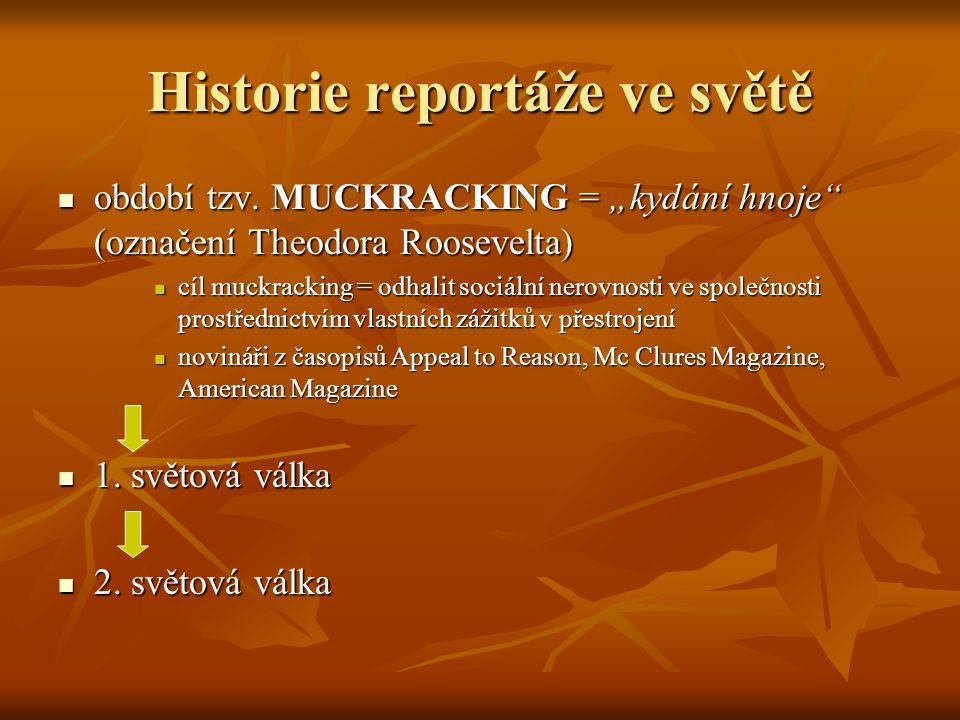 Historie reportáže ve světě