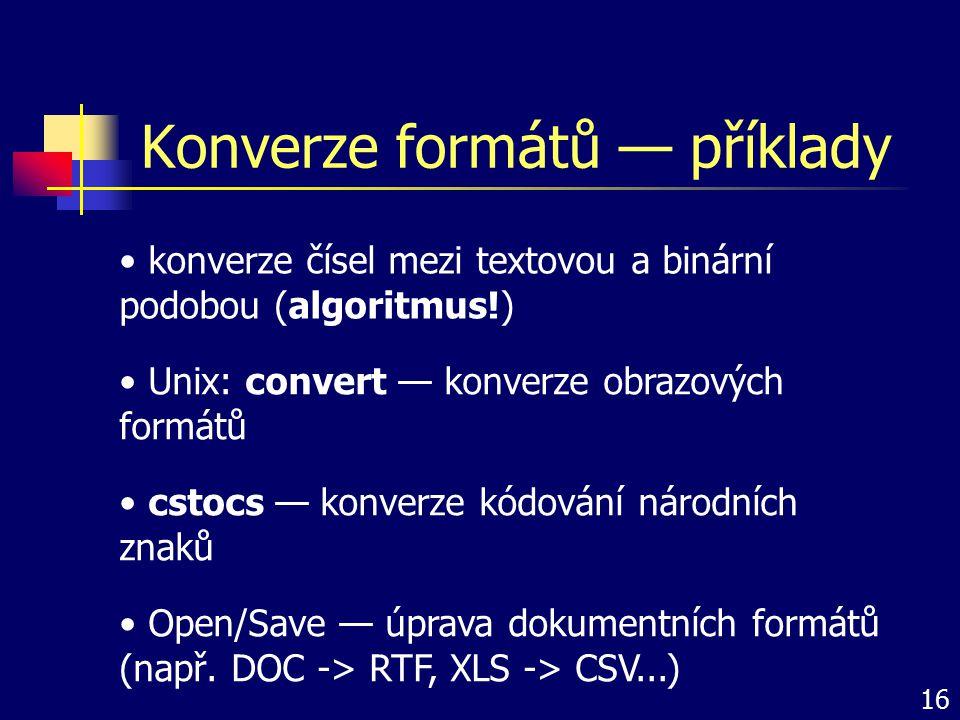 Konverze formátů — příklady