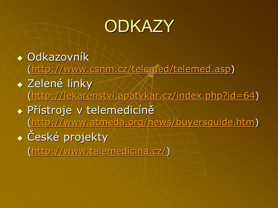 ODKAZY Odkazovník (http://www.csnm.cz/telemed/telemed.asp)