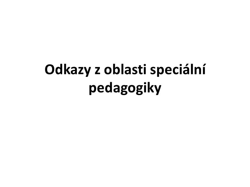 Odkazy z oblasti speciální pedagogiky
