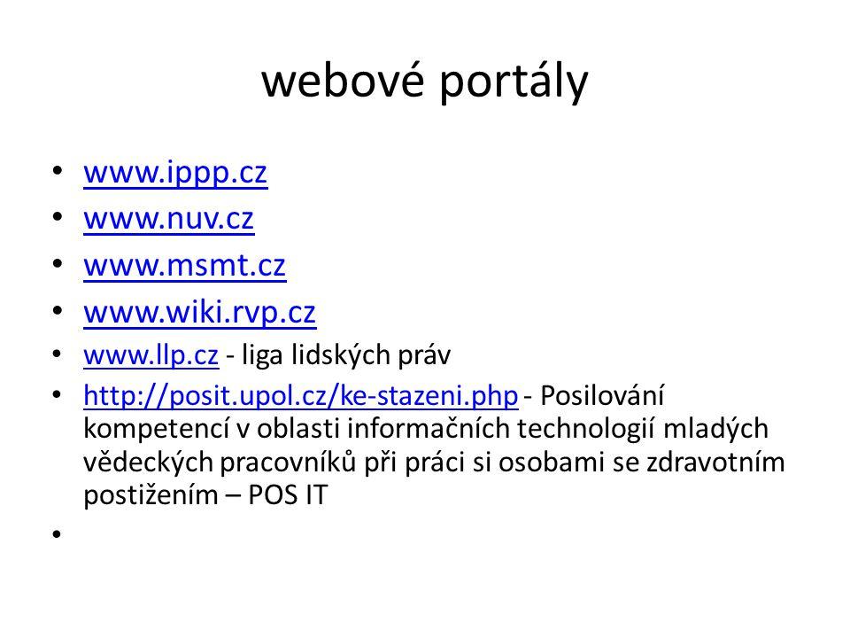 webové portály www.ippp.cz www.nuv.cz www.msmt.cz www.wiki.rvp.cz
