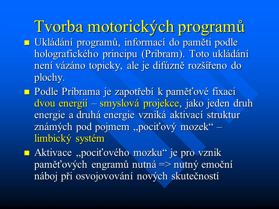 Tvorba motorických programů