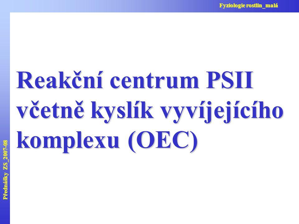včetně kyslík vyvíjejícího komplexu (OEC)