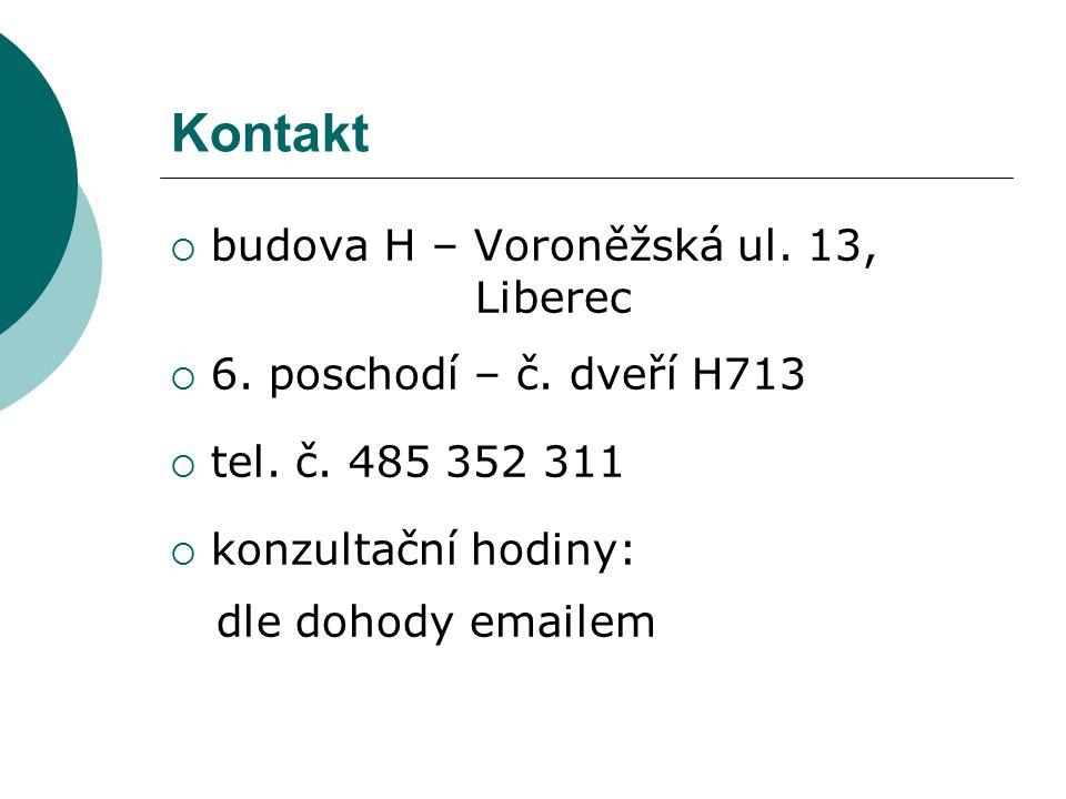 Kontakt budova H – Voroněžská ul. 13, Liberec