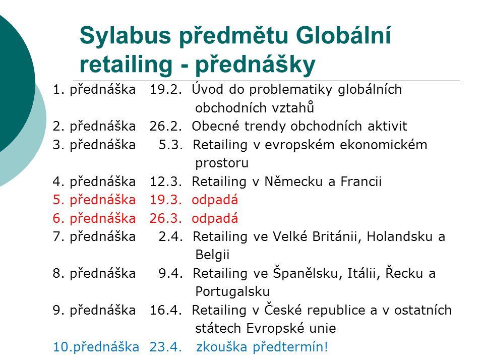 Sylabus předmětu Globální retailing - přednášky