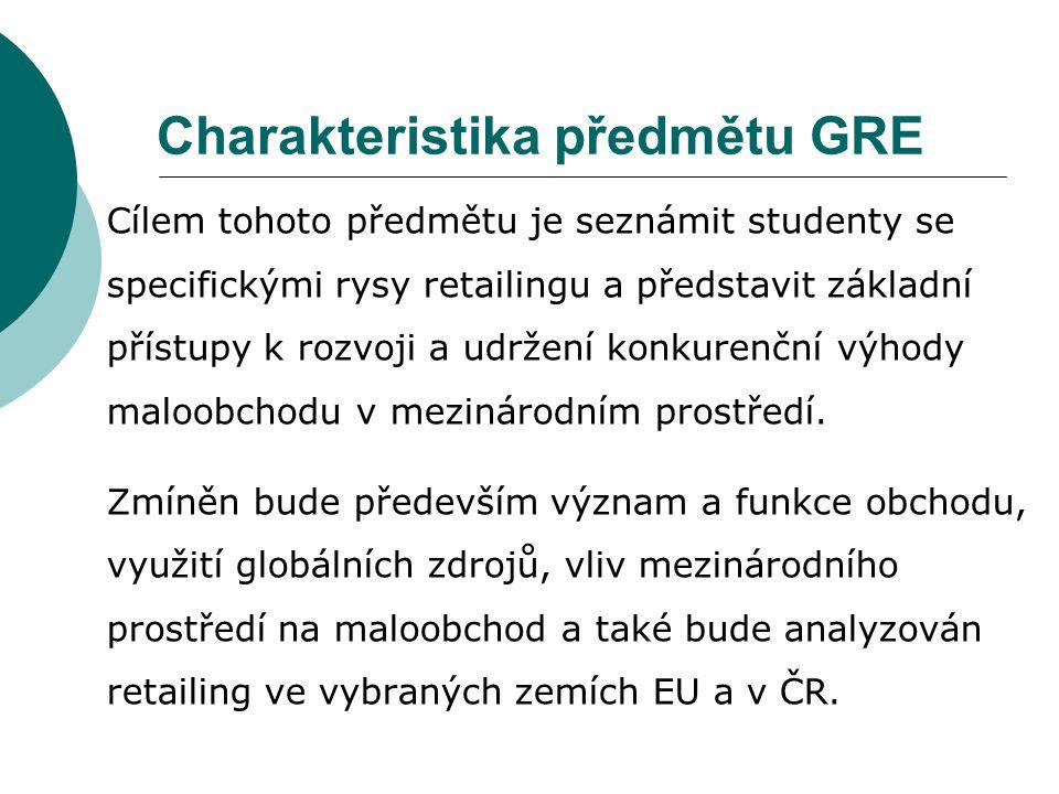 Charakteristika předmětu GRE