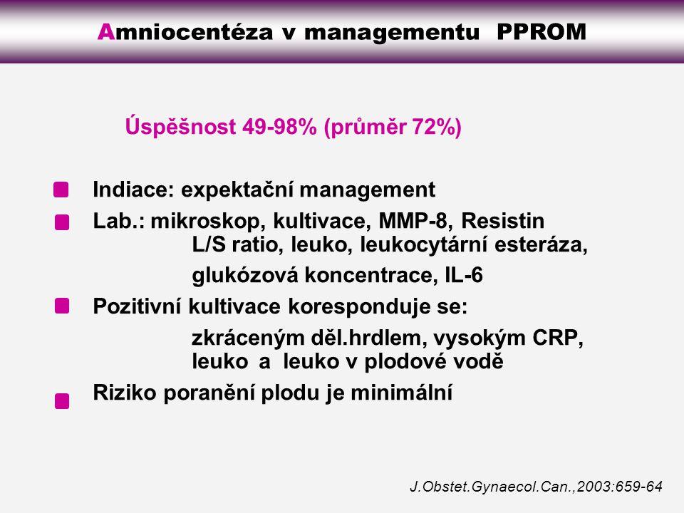 Amniocentéza v managementu PPROM