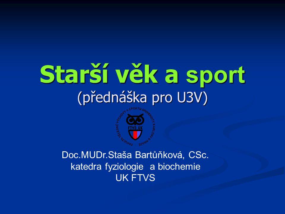 Starší věk a sport (přednáška pro U3V)