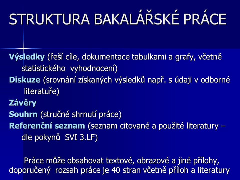 STRUKTURA BAKALÁŘSKÉ PRÁCE