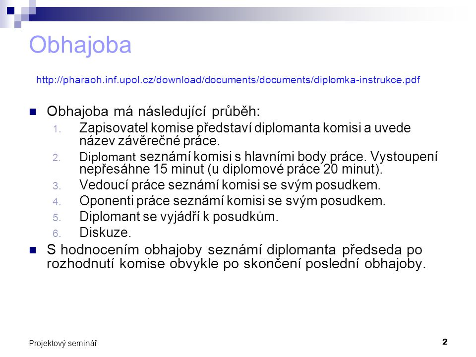 Obhajoba http://pharaoh. inf. upol