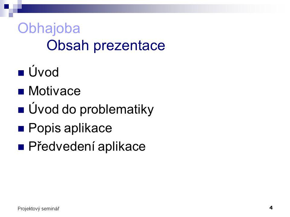 Obhajoba Obsah prezentace