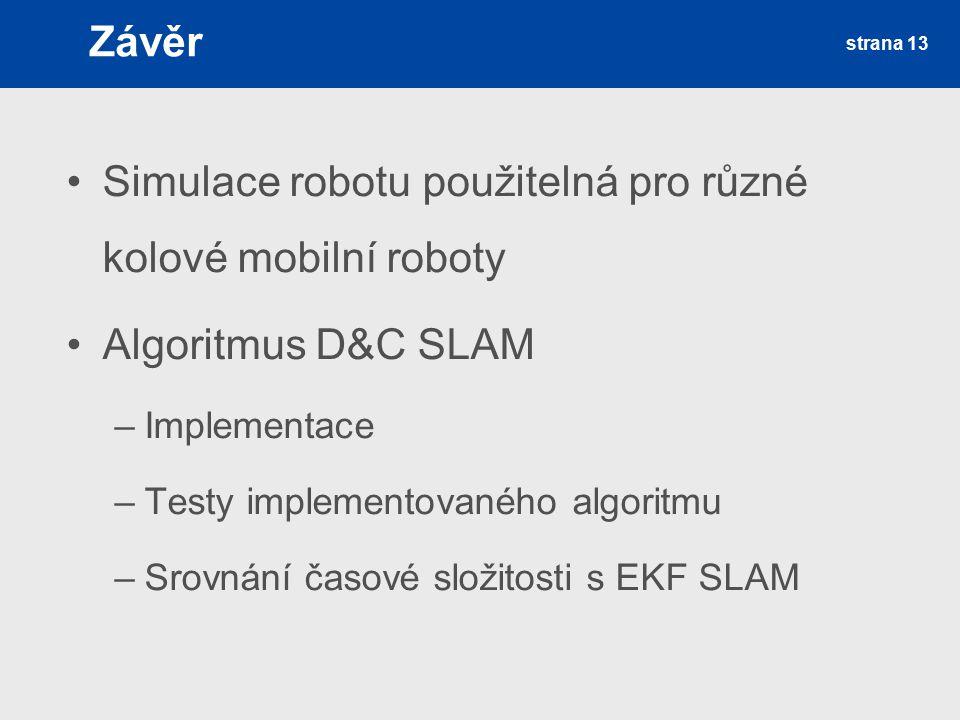 Simulace robotu použitelná pro různé kolové mobilní roboty