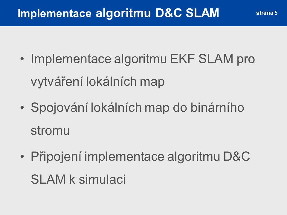 Implementace algoritmu D&C SLAM