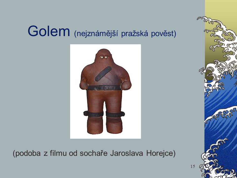 Golem (nejznámější pražská pověst)