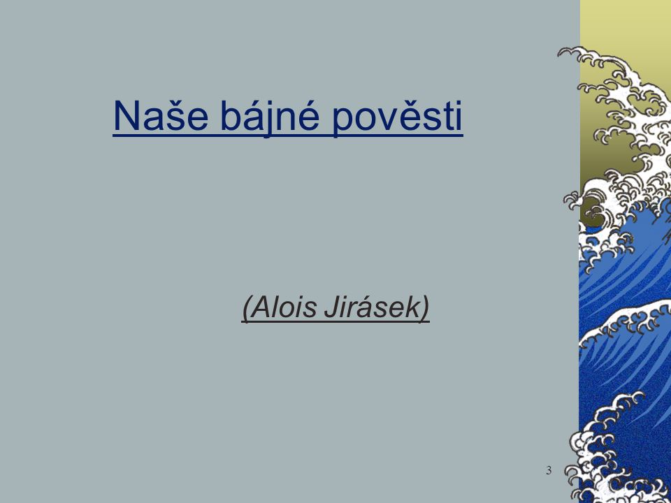 Naše bájné pověsti (Alois Jirásek)