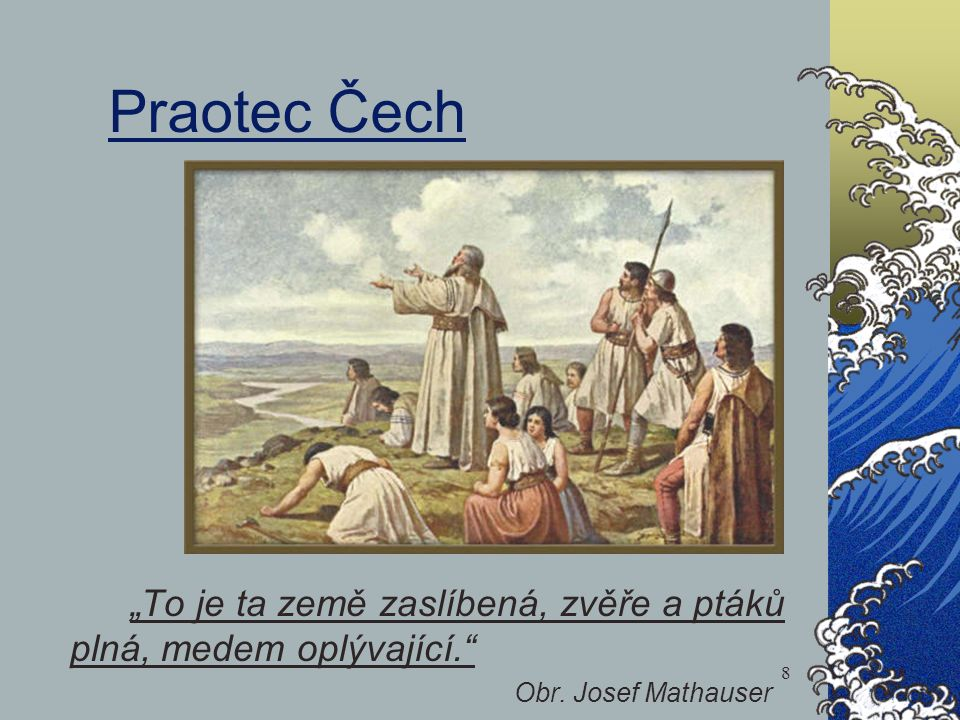 Praotec Čech Obr. Josef Mathauser