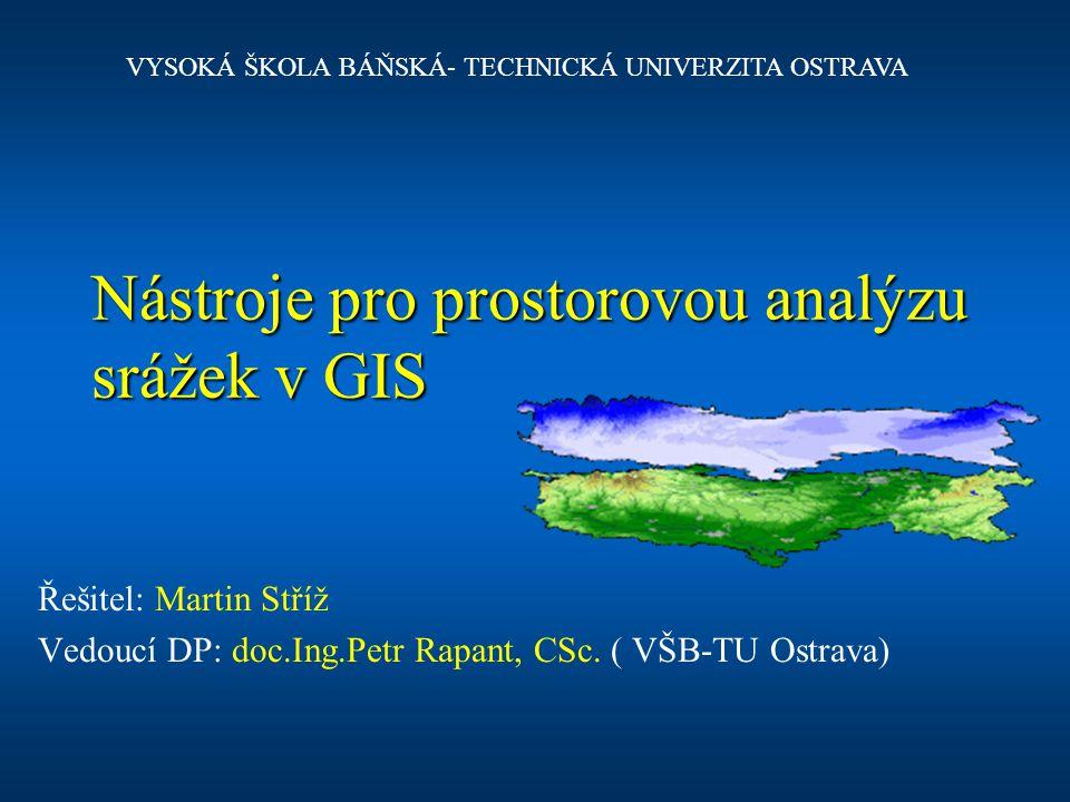 Nástroje pro prostorovou analýzu srážek v GIS