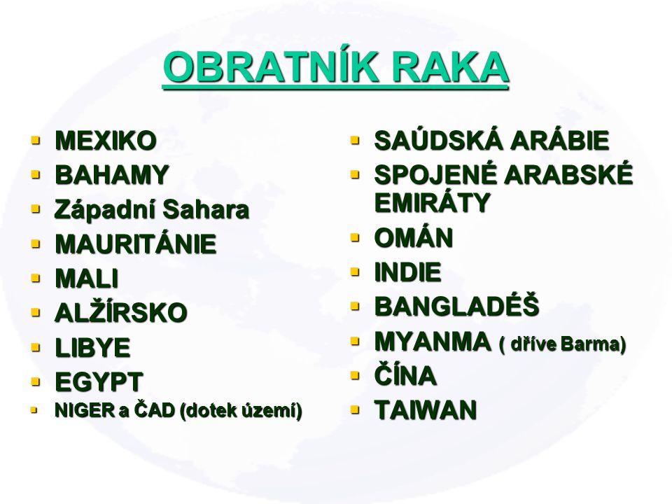 OBRATNÍK RAKA MEXIKO BAHAMY Západní Sahara MAURITÁNIE MALI ALŽÍRSKO