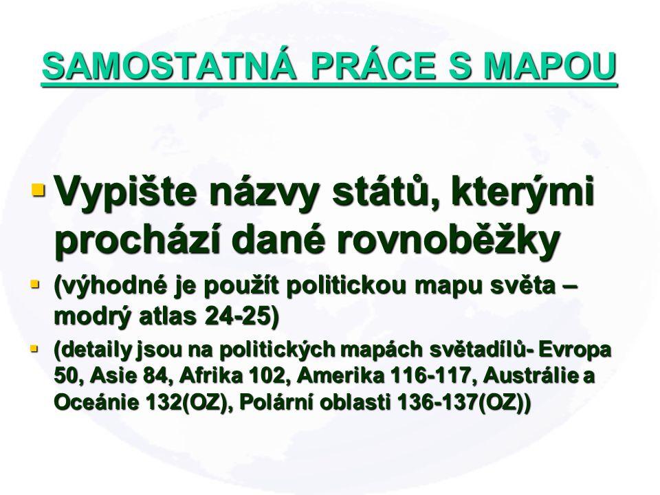 SAMOSTATNÁ PRÁCE S MAPOU