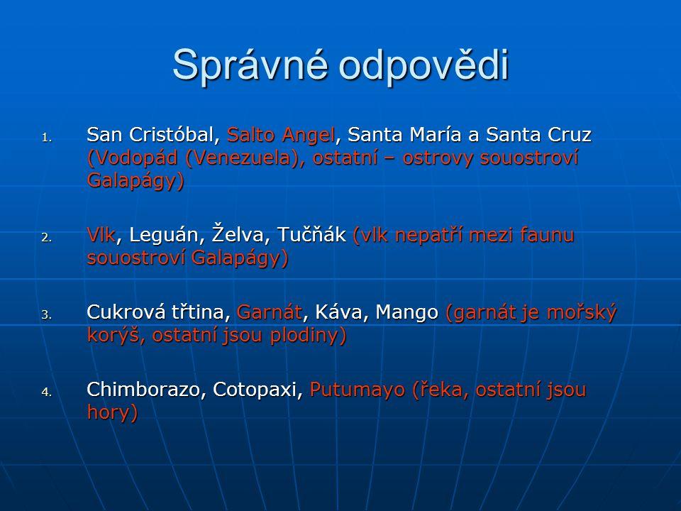 Správné odpovědi San Cristóbal, Salto Angel, Santa María a Santa Cruz (Vodopád (Venezuela), ostatní – ostrovy souostroví Galapágy)