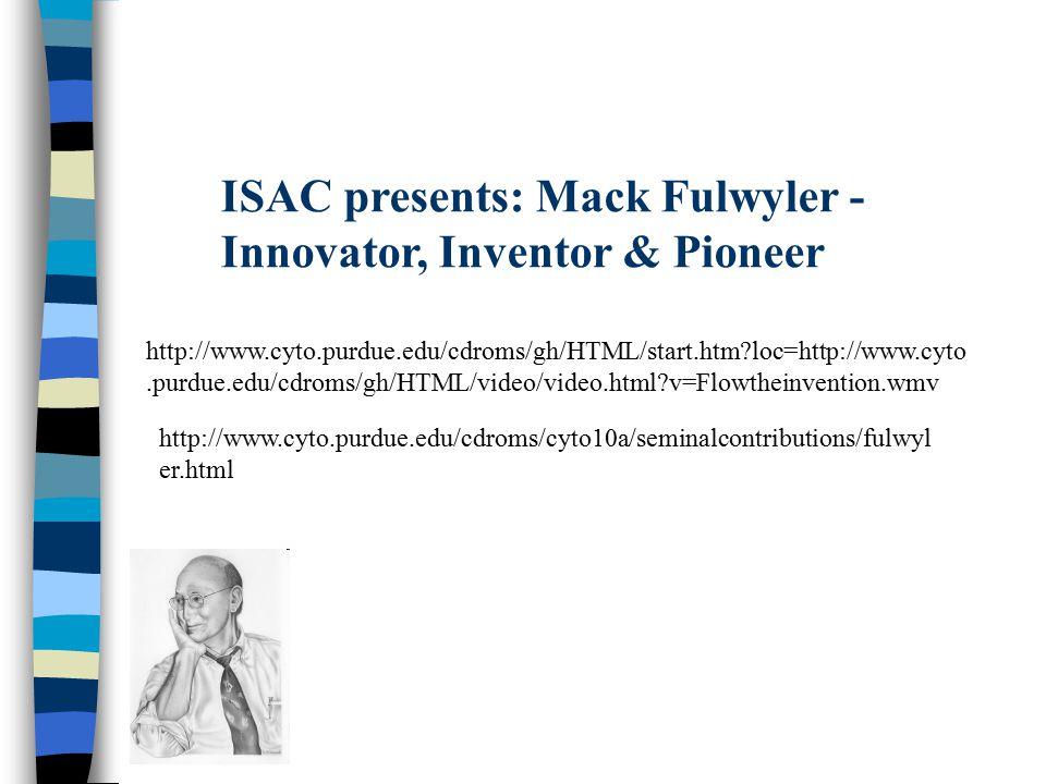ISAC presents: Mack Fulwyler - Innovator, Inventor & Pioneer