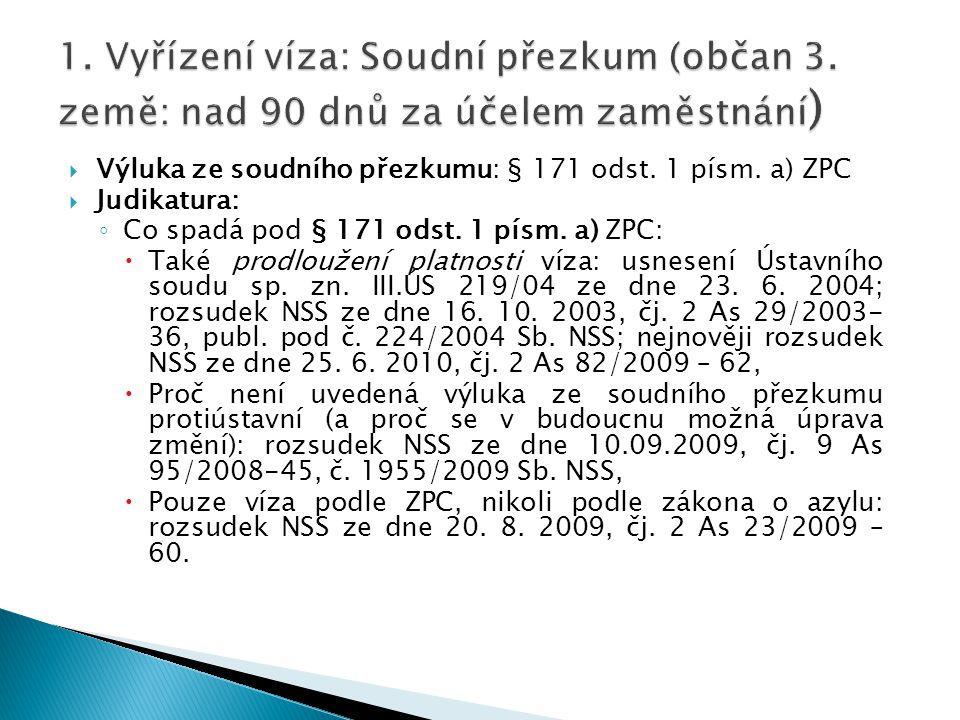 1. Vyřízení víza: Soudní přezkum (občan 3