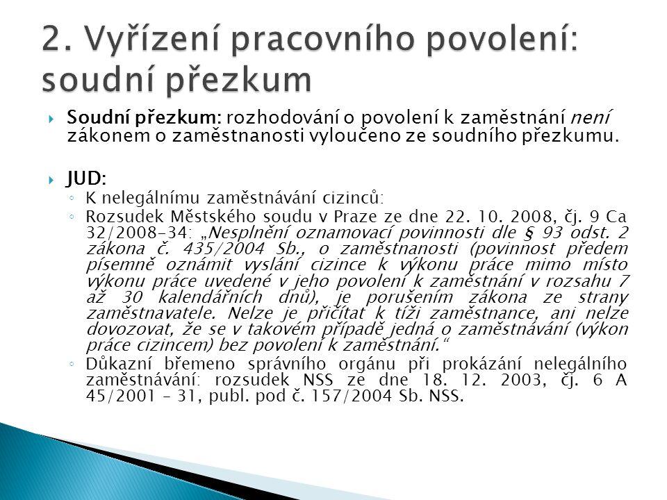 2. Vyřízení pracovního povolení: soudní přezkum