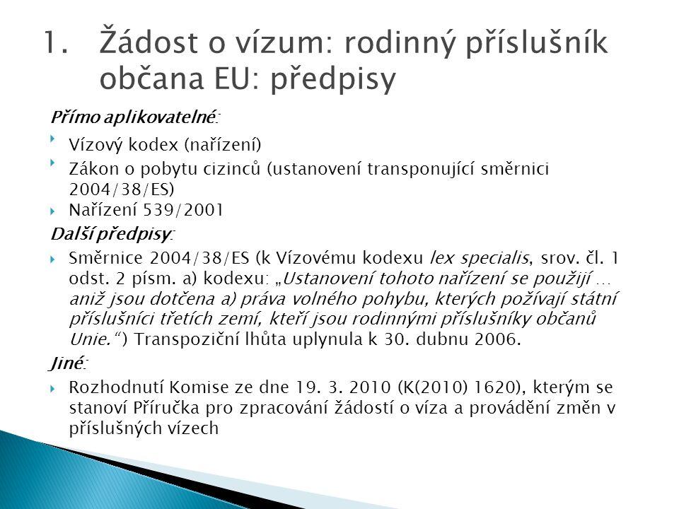Žádost o vízum: rodinný příslušník občana EU: předpisy