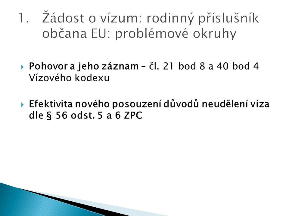 Žádost o vízum: rodinný příslušník občana EU: problémové okruhy