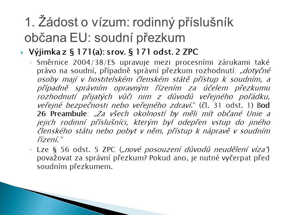 1. Žádost o vízum: rodinný příslušník občana EU: soudní přezkum