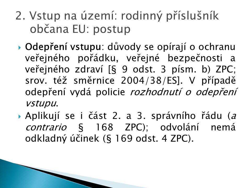 2. Vstup na území: rodinný příslušník občana EU: postup